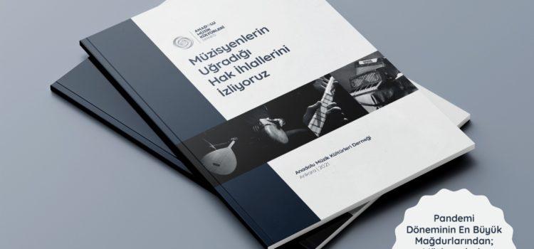 Müzisyenlerin Uğradığı Hak İhlallerini İzliyoruz Raporu (2021)
