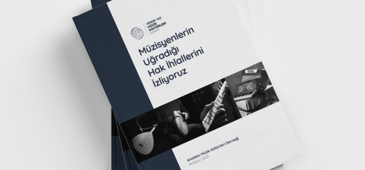 Müzisyenlerin Uğradığı Hak İhlalleri Raporu Yayınlandı